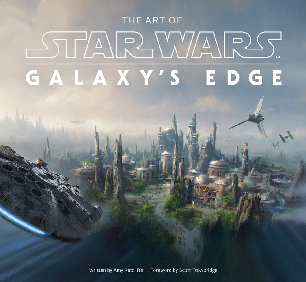 the art of star wars galaxy edge